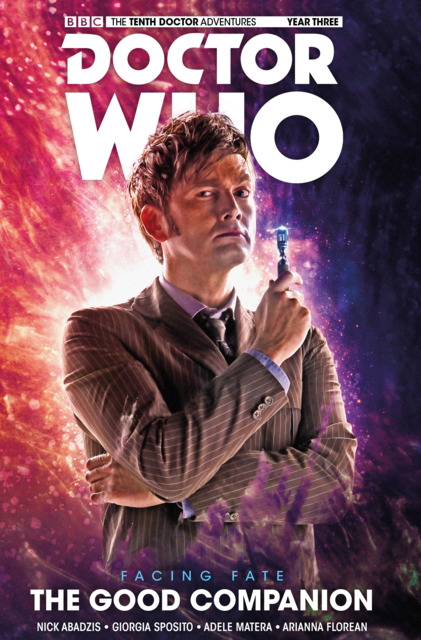 Doctor Who: The Tenth Doctor: Facing Fate: The Good Companion