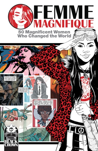 Femme Magnifique: 50 Magnificent Women Who Changed the World