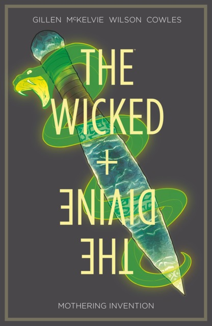 The Wicked + The Divine: Mothering Invention