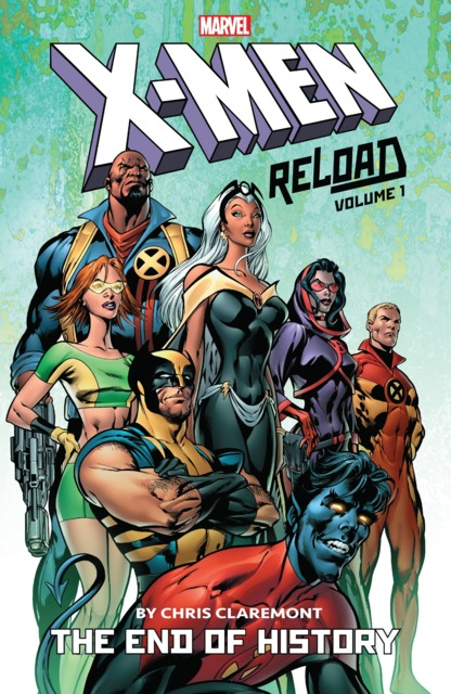 X-Men: Reload by Chris Claremont: The End of History