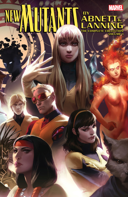 New Mutants by Abnett & Lanning: The Complete Collection