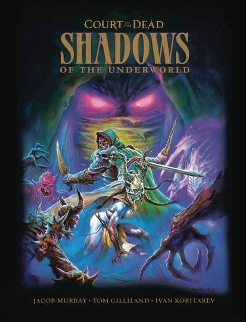 Court of the Dead: Shadows of the Underworld