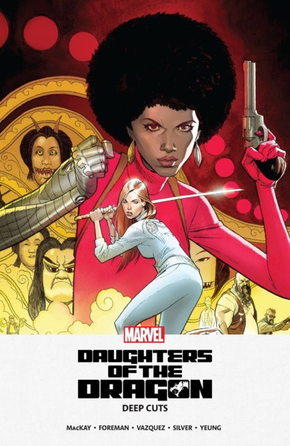 Daughters of the Dragon: Deep Cuts