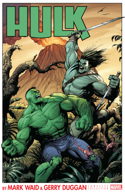 Hulk by Mark Waid & Gerry Duggan: The Complete Collection