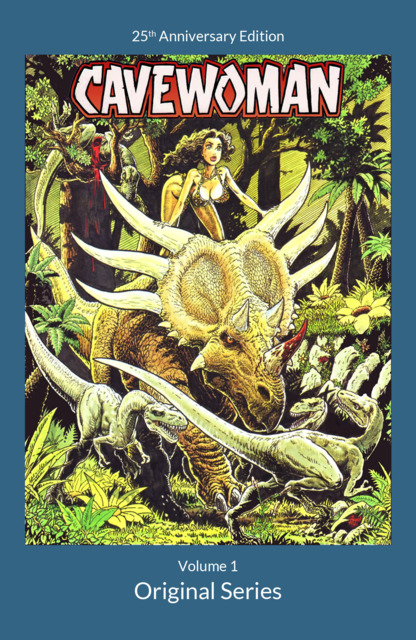 Cavewoman: 25th Anniversary Edition