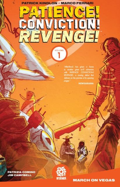 Patience! Conviction! Revenge!: March On Vegas