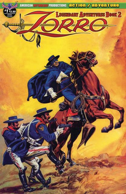 Zorro: Legendary Adventures Book 2