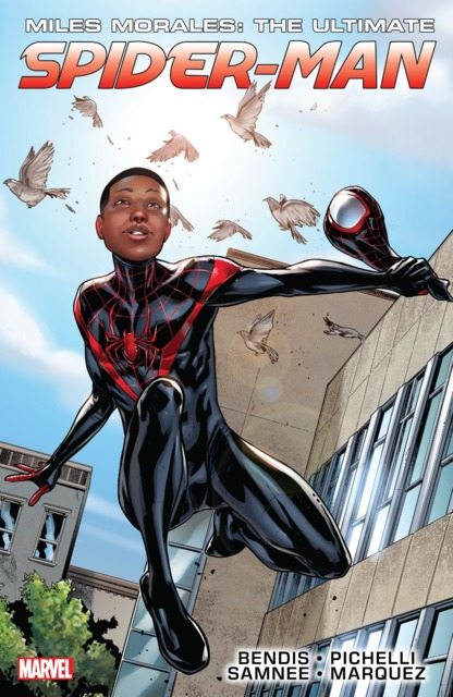 Miles Morales: The Ultimate Spider-Man Ultimate Collection