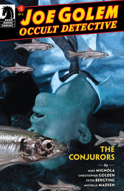 Joe Golem: The Conjurors