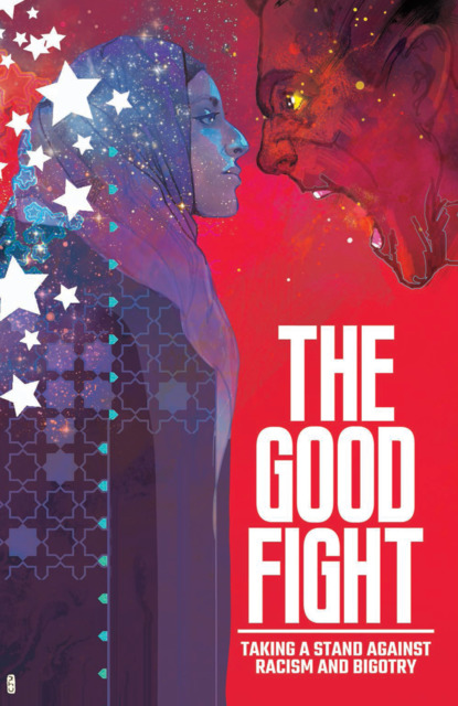 The Good Fight: Taking a Stand Against Racism and Bigotry