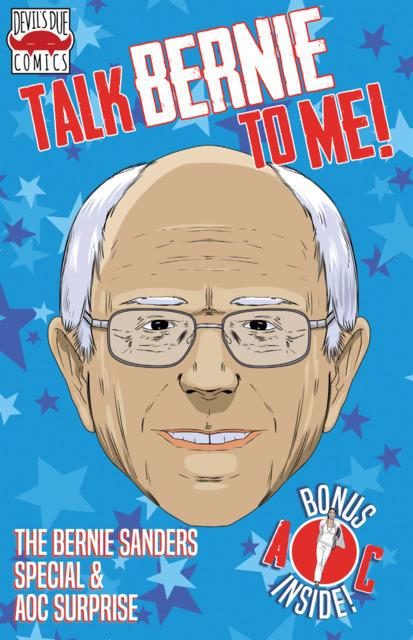 Talk Bernie To Me! The Bernie Sanders Special & AOC Surprise