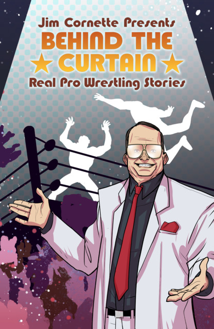 Jim Cornette Presents: Behind the Curtain - Real Pro Wrestling Stories