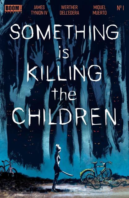 Something Is Killing the Children