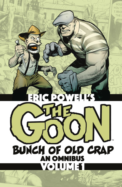 The Goon: Bunch of Old Crap, An Omnibus