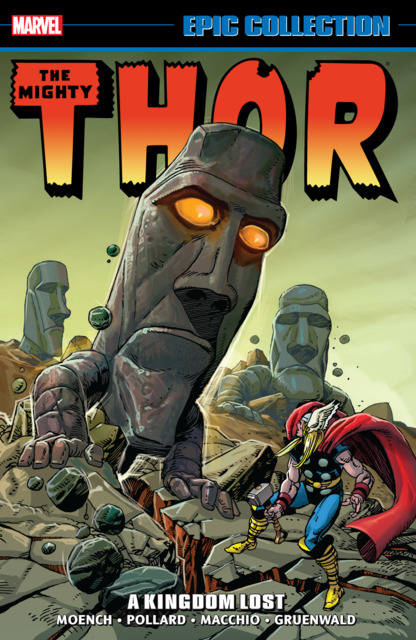 The Mighty Thor Epic Collection: A Kingdom Lost