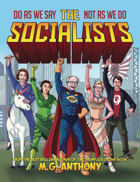 The Socialists: Do As We Say Not As We Do
