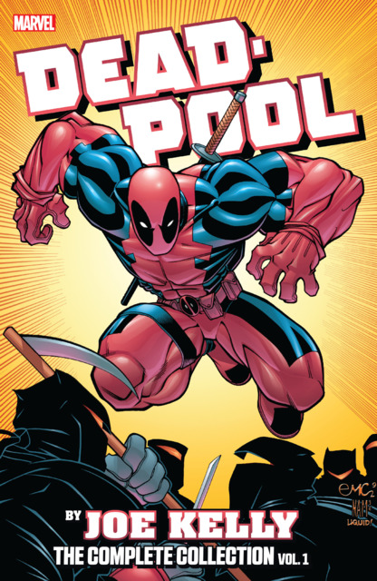 Deadpool by Joe Kelly: The Complete Collection