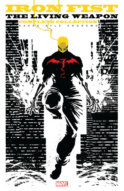 Iron Fist: The Living Weapon: Complete Collection