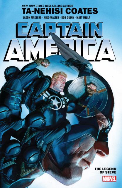 Captain America by Ta-Nehisi Coates: The Legend of Steve