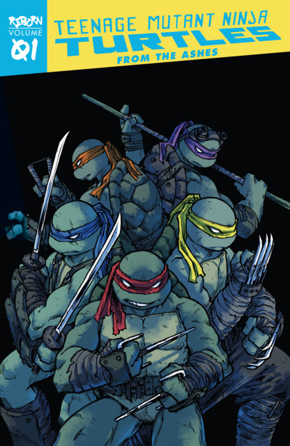 Teenage Mutant Ninja Turtles: Reborn: From The Ashes