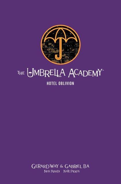 The Umbrella Academy: Hotel Oblivion Library Edition