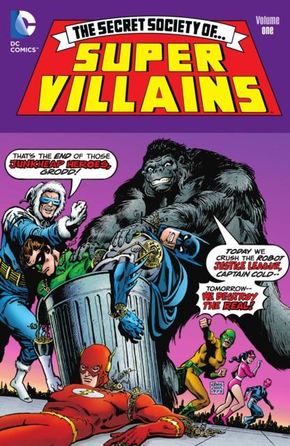 The Secret Society of Super Villains