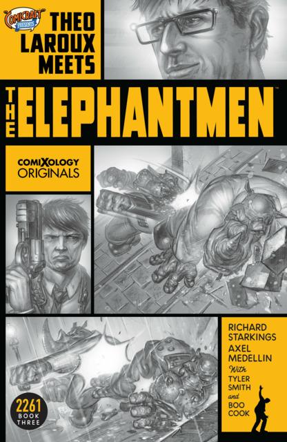 Elephantmen: 2261: Theo Laroux Meets the Elephantmen
