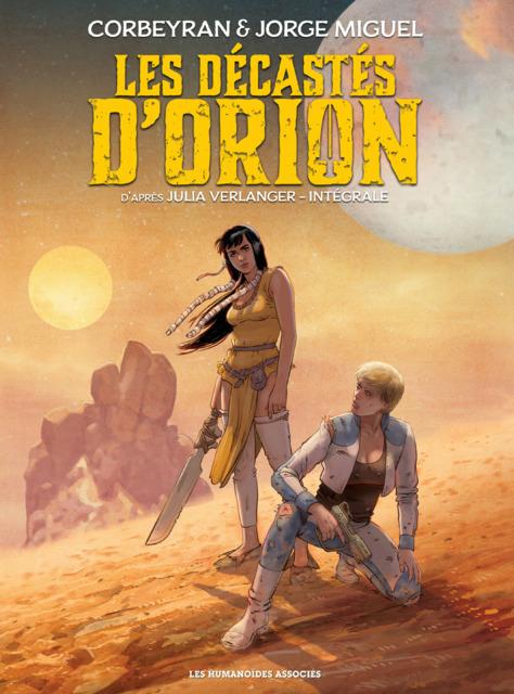 Les Décastés d'Orion: Intégrale