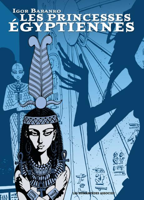 Les Princesses Egyptiennes: Intégrale