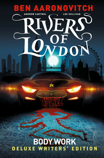Rivers of London: Body Work - Deluxe Writers' Edition