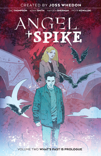 Angel + Spike: What's Past Is Prologue