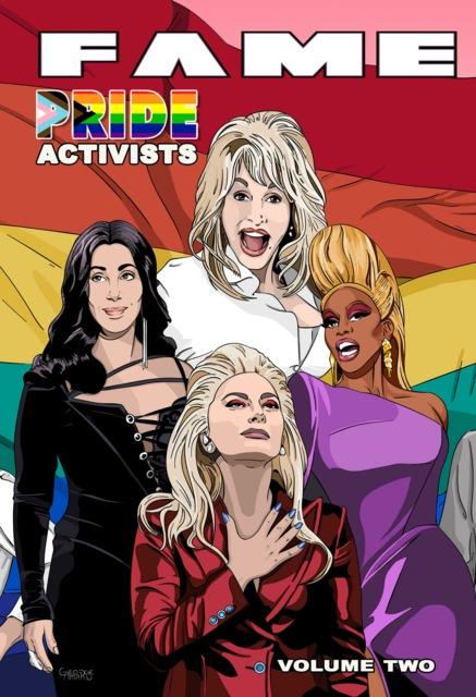 FAME: Pride Activists