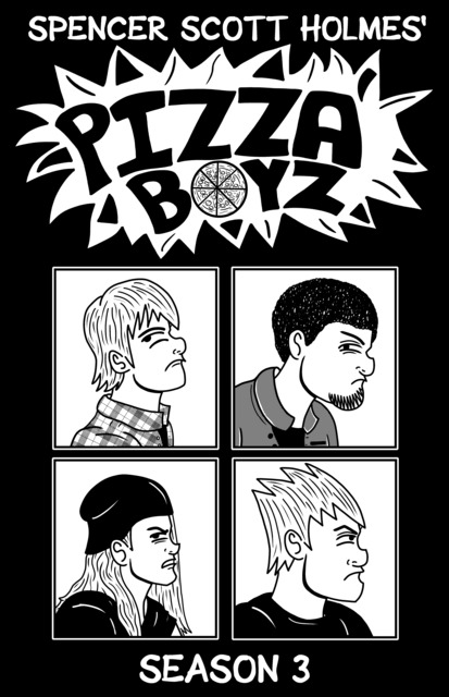 Pizza Boyz Season 3