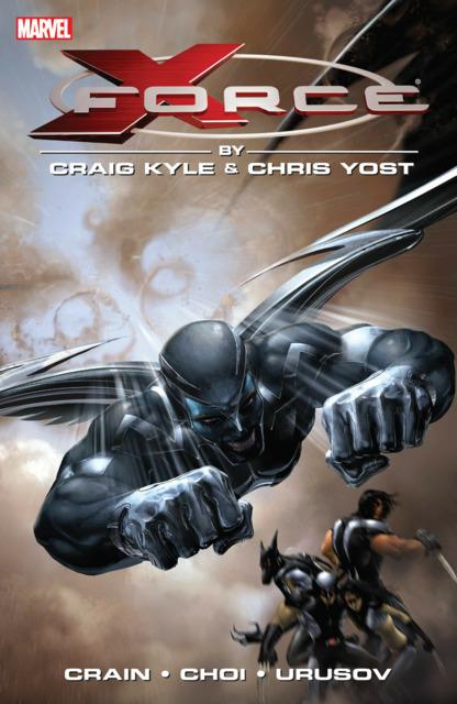 X-Force by Craig Kyle & Chris Yost