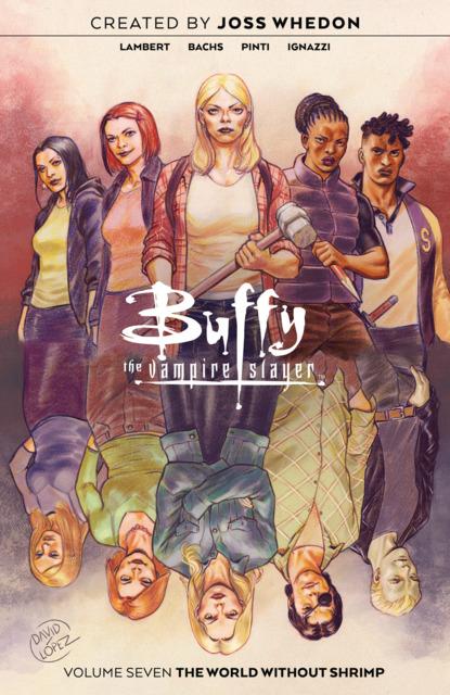 Buffy the Vampire Slayer: The World Without Shrimp