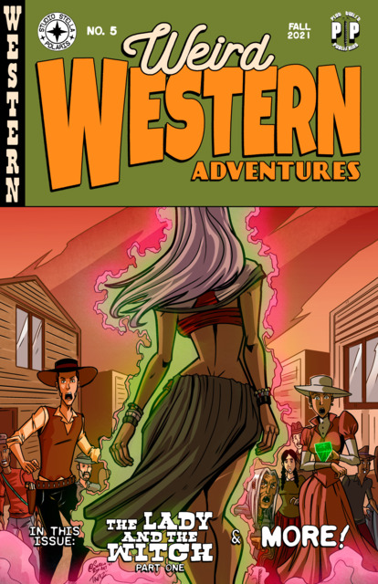 Weird Western Adventures: The Lady and the Witch, The Hunters, and The Piano