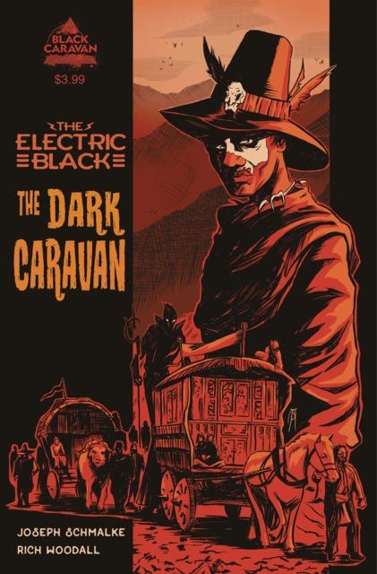 The Electric Black: The Dark Caravan