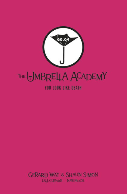 You Look Like Death: Tales From the Umbrella Academy Library Edition