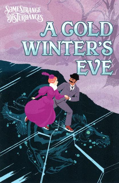 Some Strange Disturbances: A Cold Winter's Eve