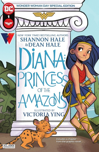 Diana: Princess of the Amazons Wonder Woman Day Special Edition