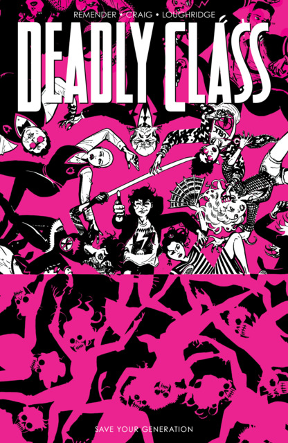 Deadly Class: Save Your Generation