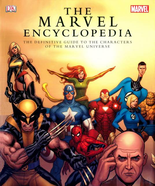 The Marvel Encyclopedia The Definitive Guide To The Characters Of The Marvel Universe