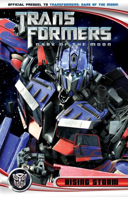 Transformers: Dark of the Moon Movie Prequel: Rising Storm