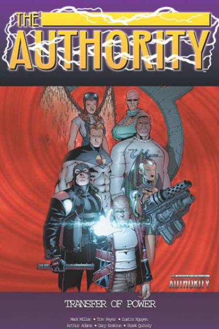 The Authority: Transfer of Power
