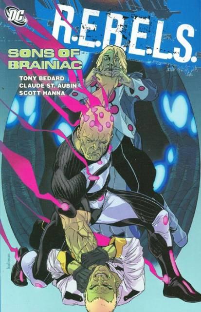 R.E.B.E.L.S.: Sons of Brainiac