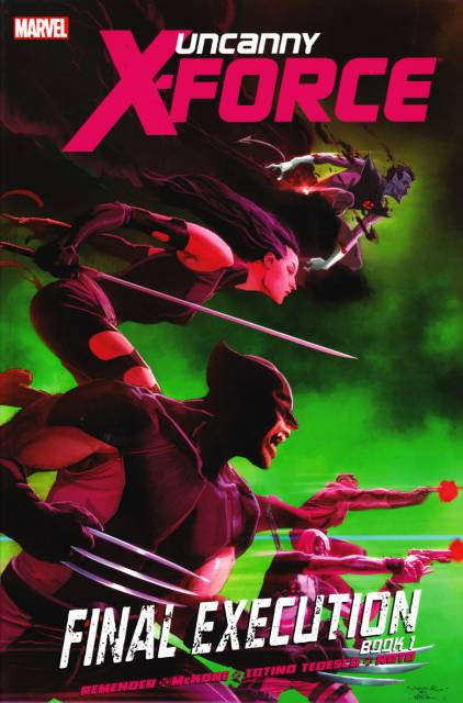 Uncanny X-Force: Final Execution