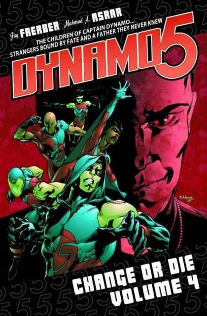Dynamo 5: Change or Die