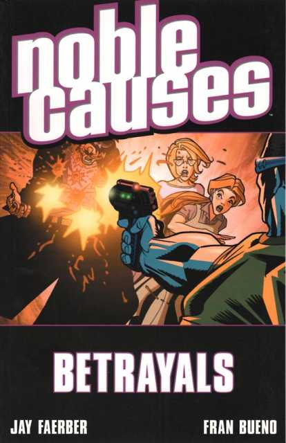 Noble Causes: Betrayals