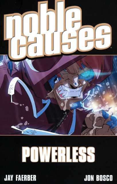 Noble Causes: Powerless