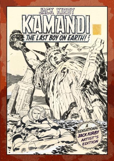 Jack Kirby Kamandi The Last Boy On Earth Artist's Edition